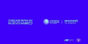 Congreso Futuro llega a Temuco con destacados expositores